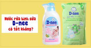 Nước rửa bình sữa D-nee có tốt không? Giá là bao nhiêu?